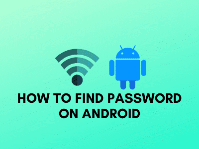 How to find password on Android
