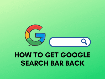 How to get google search bar back
