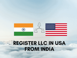 Register LLC in the USA from India
